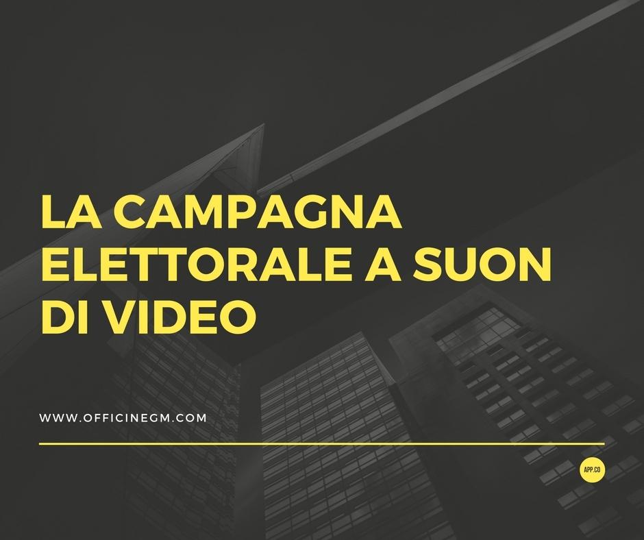 la campagna elettorale a suon di video