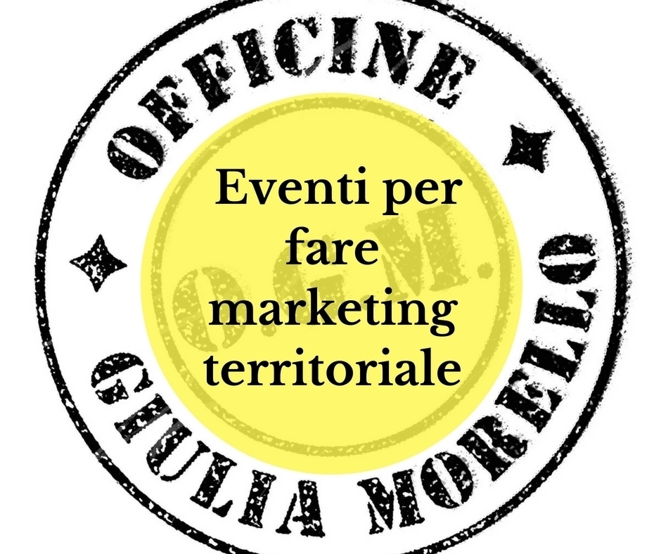 eventi per fare marketing territoriale