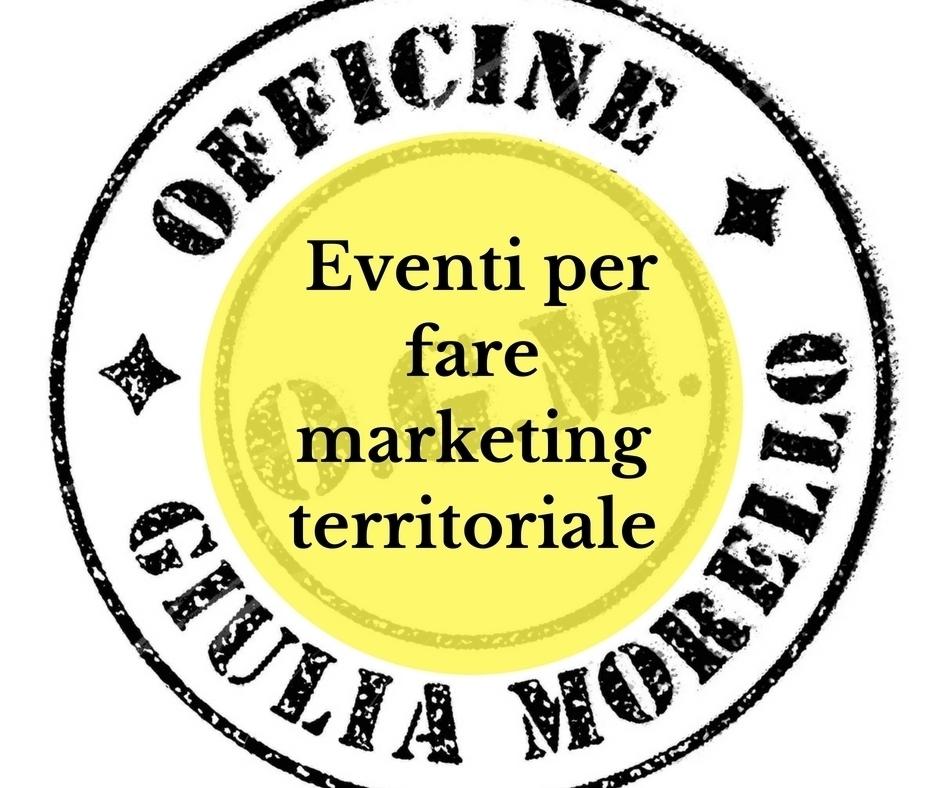 eventi per fare marketing territoriale